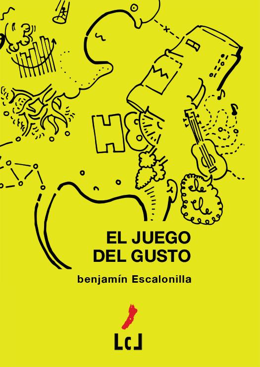 Novela contemporánea El juego del gusto, de benjamín Escalonilla